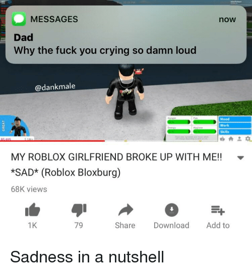 Messages Now Dad Why The Fuck You Crying So Damn Loud Mood Work