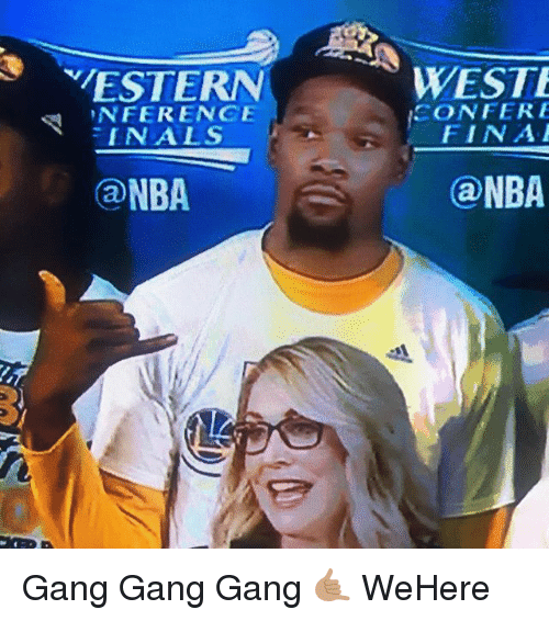 Basketball, Golden State Warriors, and Nba: MESTERN  INFERENCE  IN ALS  NBA  WESTE  ICONFERE  FIN A  NBA Gang Gang Gang 🤙🏽 WeHere