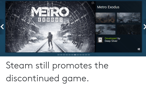 Metro Exodus MEIRO Developed by Deep Silver Steam Still Promotes the