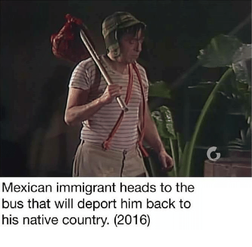 Dank, Head, and Immigration: Mexican immigrant heads to the  bus that will deport him back to  his native country. (2016)