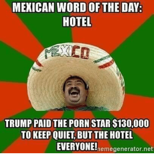 mexican-word-of-the-day-hotel-trump-paid