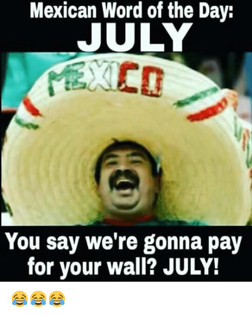 mexican-word-of-the-day-july-you-say-wer