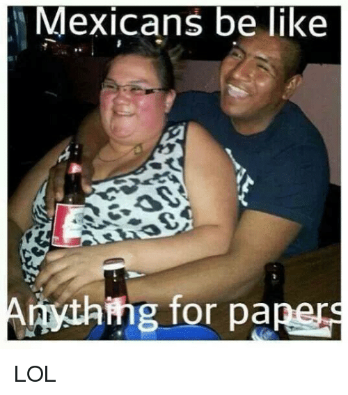search mexican girls be like memes on meme