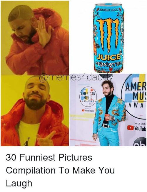 Music, American, and Pictures: MgMANGO LOCO  NERGY  omen  es4dadC  MUS  A W A  AMERICAN  MUSIC  WARDS  PRESENTE  YouTub 30 Funniest Pictures Compilation To Make You Laugh