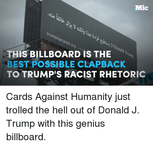 mic trumdisscared this billboard is the trap best possible clapback 5064517 ✅ 25 best memes about card against humanity card against
