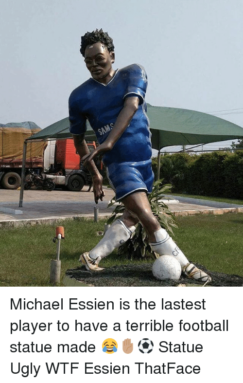 Football, Memes, and Ugly: Michael Essien is the lastest player to have a terrible football statue made 😂✋🏽⚽️ Statue Ugly WTF Essien ThatFace