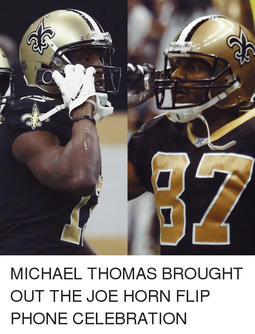 Phone, Michael, and Thomas: MICHAEL THOMAS BROUGHT OUT THE JOE HORN FLIP PHONE CELEBRATION