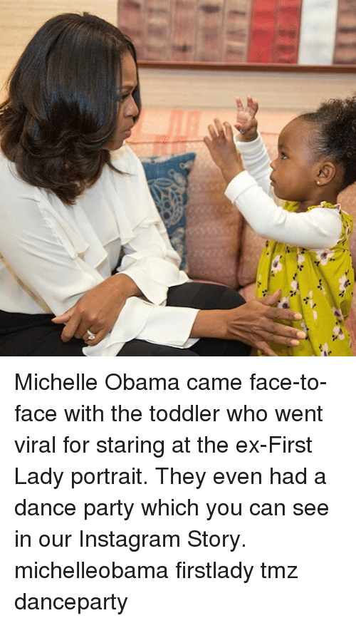Instagram, Memes, and Michelle Obama: Michelle Obama came face-to-face with the toddler who went viral for staring at the ex-First Lady portrait. They even had a dance party which you can see in our Instagram Story. michelleobama firstlady tmz danceparty