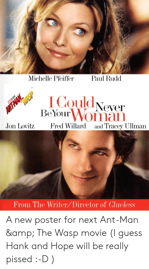 Michelle Pfeiffer Paul Rudd COuldNever Be Your Woman THE Jon