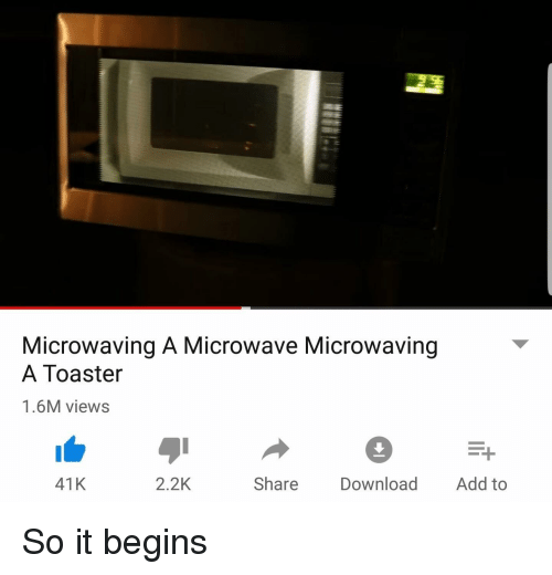 Reddit Add And Microwave Microwaving A Toaster 1 6m Views