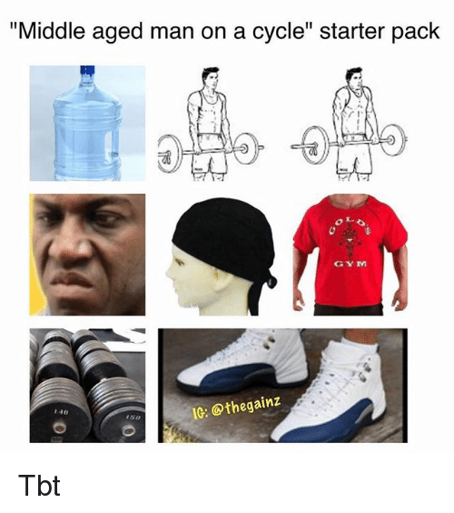 """Gym, Memes, and Tbt: """"Middle aged man on a cycle"""" starter pack  GYM  IG: @thegainz  140 Tbt"""