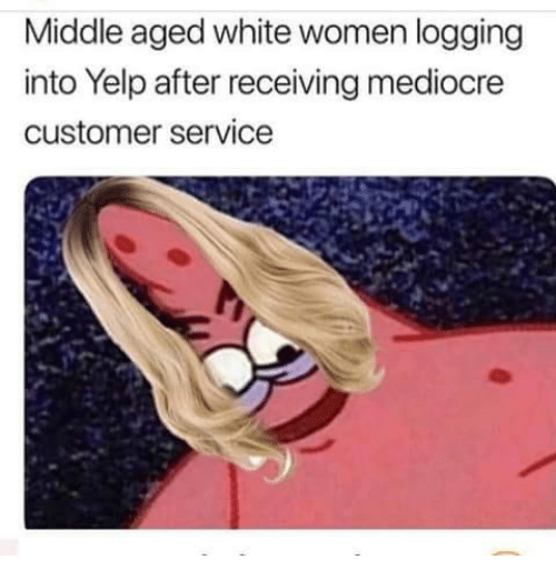Middle Aged White Women Logging Into Yelp After Receiving