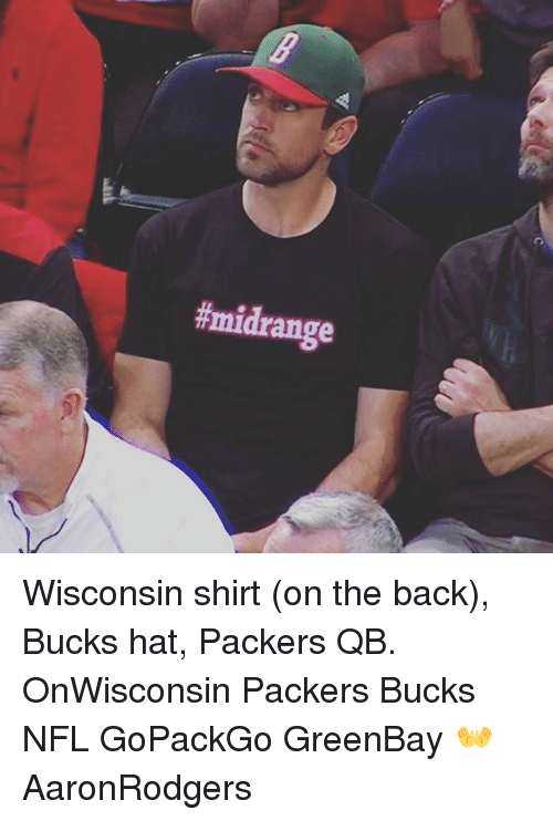 Wisconsin Shirt on the Back Bucks Hat Packers QB OnWisconsin Packers ... d0f24a916