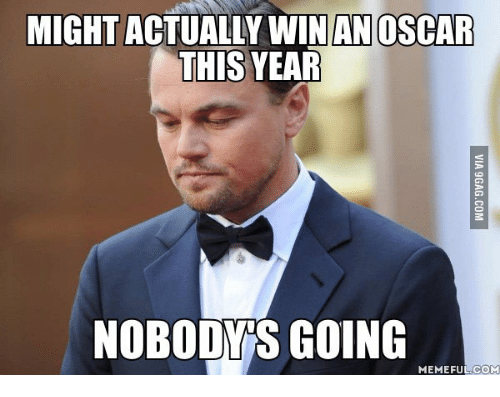 might actually win an oscar this year nobodygs going memefulcom 14001525 ✅ 25 best memes about i award you no points meme i award you