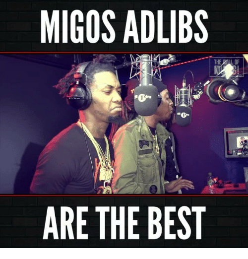 MIGOS ADLIBS ARE THE BEST | Funny Meme on ME ME