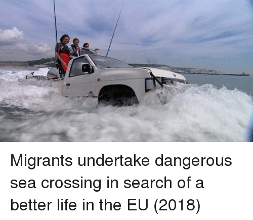 Life, Search, and A Better Life: Migrants undertake dangerous sea crossing in search of a better life in the EU (2018)