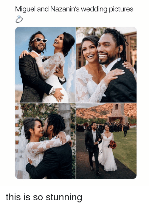 Miguel, Pictures, and Girl Memes: Miguel and Nazanin's wedding pictures  8 this is so stunning