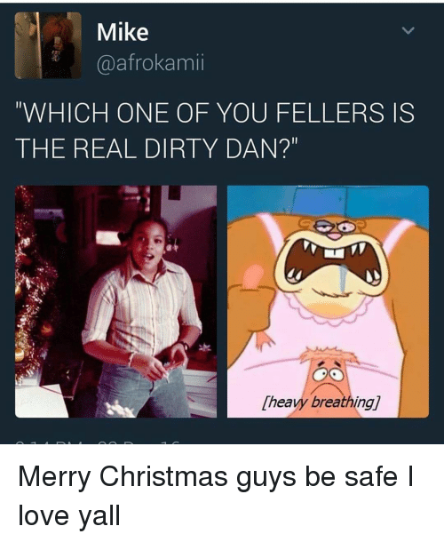memes dirty and the real mike a afrokamii which one of you merry christmas - Dirty Merry Christmas Pictures