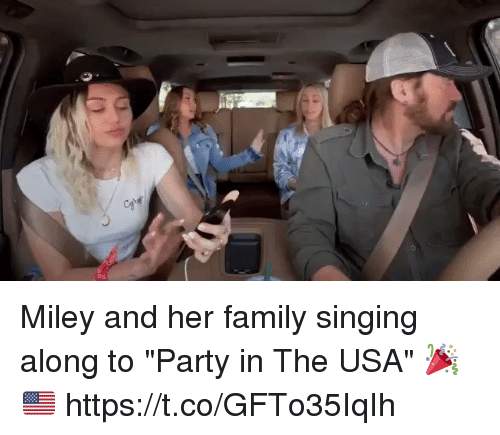 "Family, Miley Cyrus, and Party: Miley and her family singing along to ""Party in The USA"" 🎉🇺🇸 https://t.co/GFTo35IqIh"