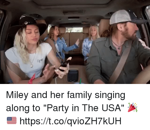 "Family, Miley Cyrus, and Party: Miley and her family singing along to ""Party in The USA"" 🎉🇺🇸 https://t.co/qvioZH7kUH"