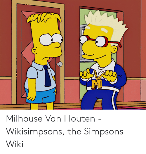 Milhouse Van Houten Wikisimpsons The Simpsons Wiki Milhouse Van Houten Meme On Me Me