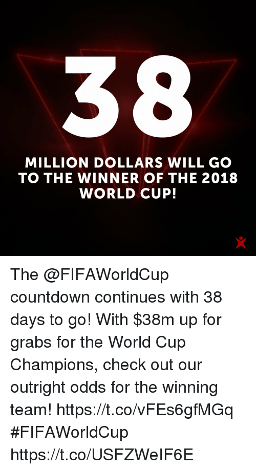 timeless design a8118 ab3fd Countdown, Memes, and World Cup  MILLION DOLLARS WILL GO TO THE WINNER OF