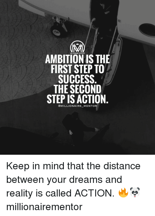 First Step To Success: MILLIONAIRE MENTOR AMBITION IS THE FIRST STEP TO SUCCESS