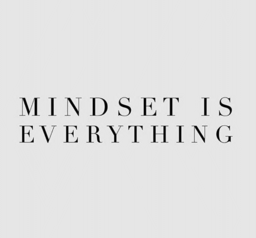 Ever and Mindset: MINDSET IS  EVERΥΤHING