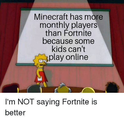 Minecraft Has More Monthly Players Than Fortnite Because