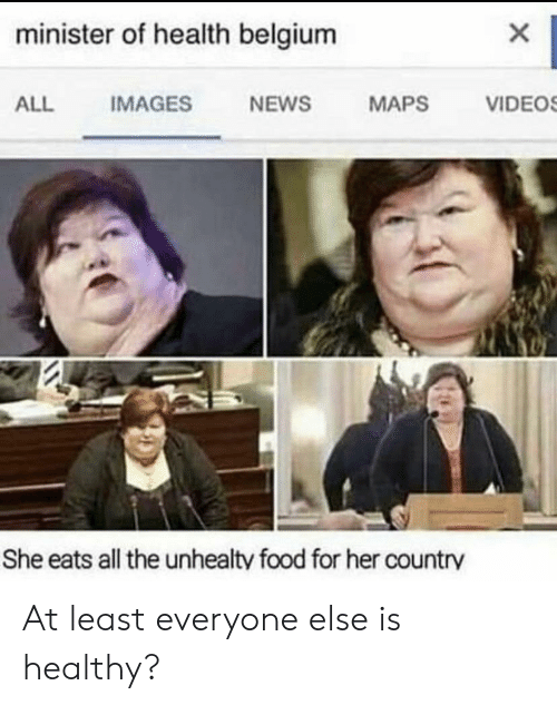 Belgium, Food, and News: minister of health belgium  ALL IMAGES NEWS MAPS VIDEO  She eats all the unhealty food for her country At least everyone else is healthy?