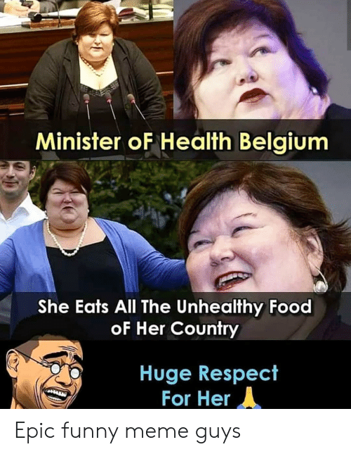 Minister oF Health Belgium She Eats All the Unhealthy Food ...