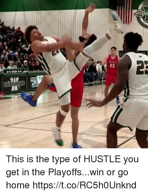 Memes, Home, and 🤖: MIRET  WAXAHACHIE This is the type of HUSTLE you get in the Playoffs...win or go home https://t.co/RC5h0Unknd