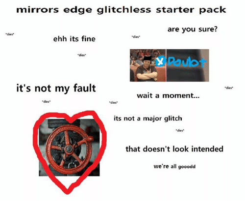 Mirrors Edge Glitchless Starter Pack Are You Sure? Dies Dies Ehh Its