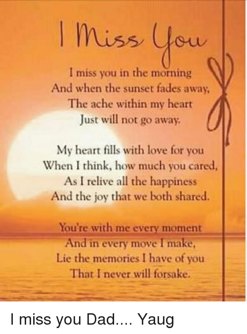 Miss You I Miss You In The Morning And When The Sunset Fades Away