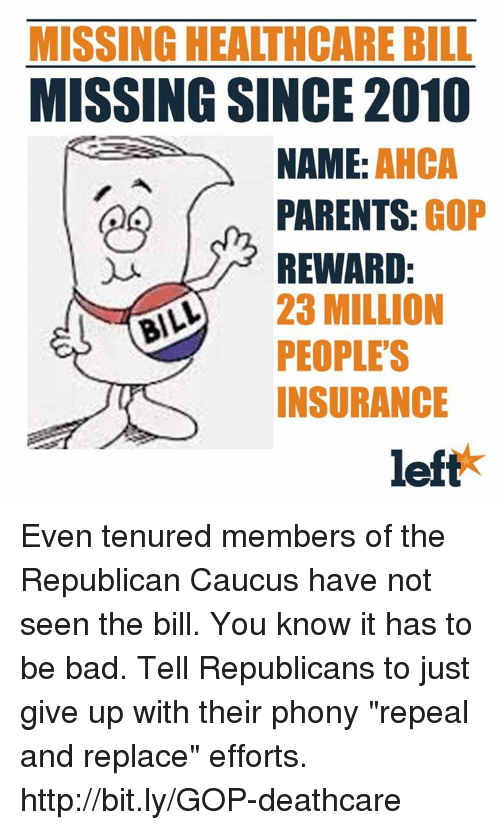 Missing Healthcare Bill Missing Since2010 Name Ahca Parents Gop