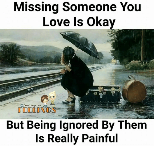 Missing Someone You Love Is Okay OFeelings Ws FEELINGS but