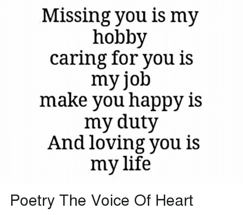 Missing You Is My Hobby Caring For You Is Myjob Make You Happy Is My