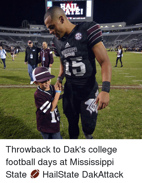 mississippi throwback to daks college football days at mississippi state 12002922 25 best college football memes ends memes, starts memes, give memes