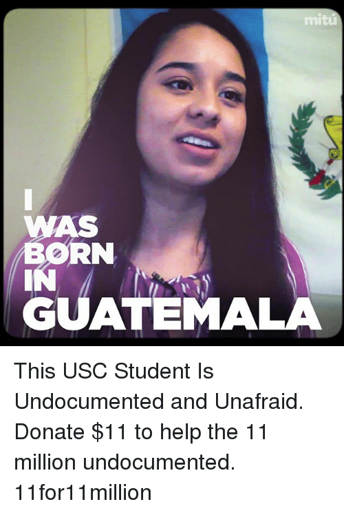 mitu was born guatemala this usc student is undocumented and 21673661 ✅ 25 best memes about guatemala guatemala memes,Funny Guatemalan Memes