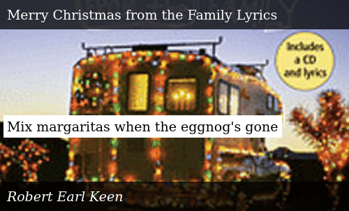 Merry Christmas From The Family Lyrics.Mix Margaritas When The Eggnog S Gone Donald Trump Meme On