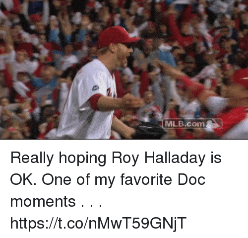 Memes, Mlb, and 🤖: MLB.com Really hoping Roy Halladay is OK.   One of my favorite Doc moments . . . https://t.co/nMwT59GNjT