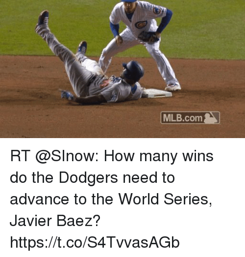 Dodgers, Memes, and Mlb: MLB.com RT @SInow: How many wins do the Dodgers need to advance to the World Series, Javier Baez?  https://t.co/S4TvvasAGb