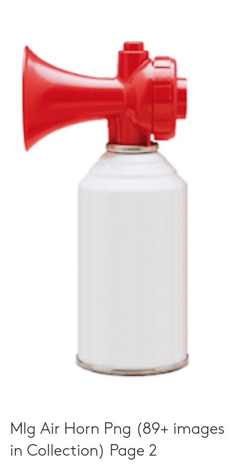 Mlg Air Horn Png 89+ Images in Collection Page 2   Mlg Meme