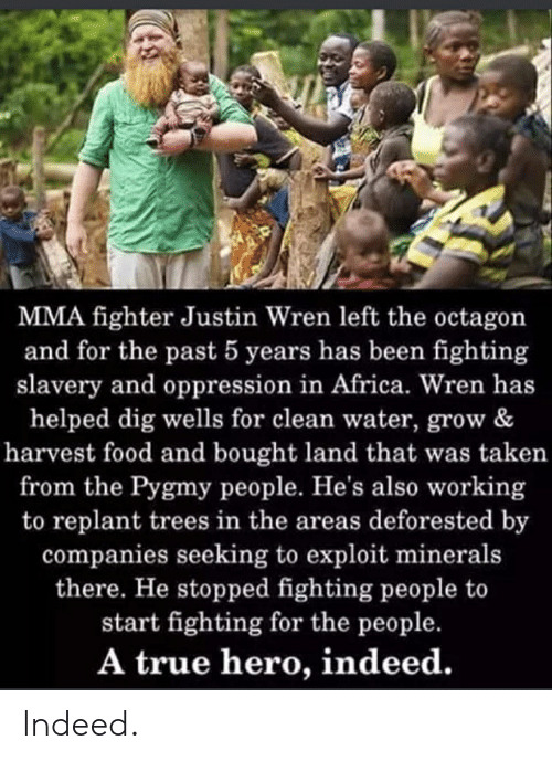 MMA Fighter Justin Wren Left the Octagon and for the Past 5