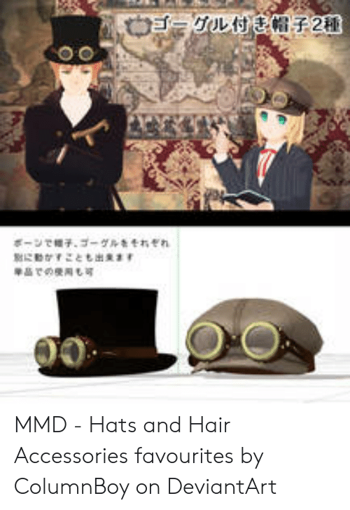 MMD - Hats and Hair Accessories Favourites by ColumnBoy on