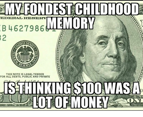 Memes, 🤖, and Public: MMFONDESI CHILDHOOD  EDERAL RE  MEMORY  B 4627986  RESERNE  THIS NOTE IS LEGAL TENDER  FOR ALL DEBTS, PUBLIC AND PRIVATE  ISTHINKING S100 WAS A