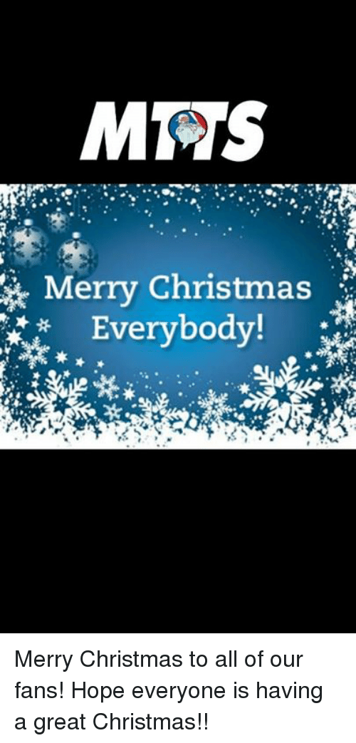 MMS Merry Christmas Everybody! Merry Christmas to All of Our Fans ...