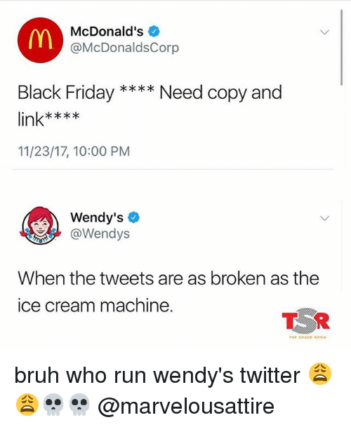 mn mcdonald 39 s need copy and black friday link 112317 1000 pm wendy 39 s wendys when the tweets. Black Bedroom Furniture Sets. Home Design Ideas