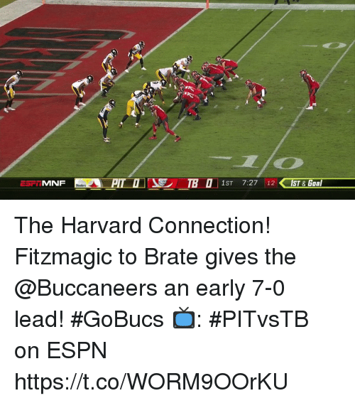 MNF 1ST 727 12 Goal The Harvard Connection Fitzmagic To Brate Gives Buccaneers An Early 7 0 Lead GoBucs PITvsTB On ESPN TcoWORM9OOrKU