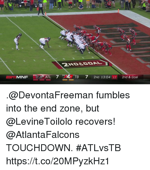 MNF ATL 7 2 TB 7 2ND 1304 12 2nd Goal Fumbles Into The End Zone